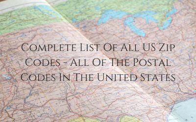Complete List Of All US Zip Codes – All Of The Postal Codes In The United States