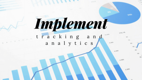 Implement Tracking and Analytics
