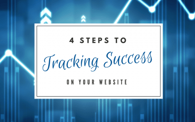 4 Steps to Tracking Success on Your Website