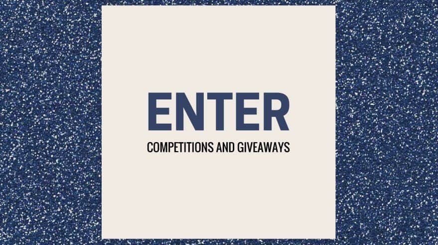 Entering Competitions and Giveaways