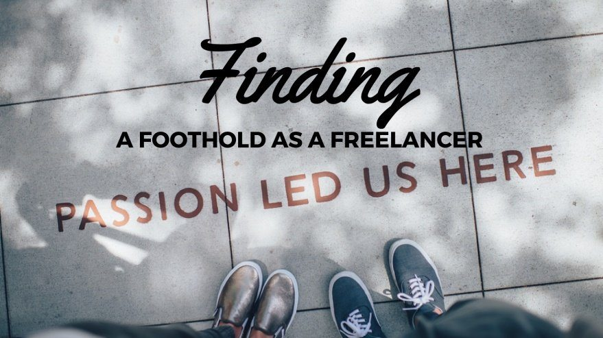 Finding a Foothold as a Freelancer