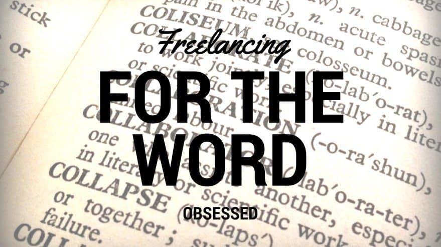 Freelancing for the Word Obsessed