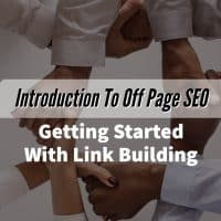Introduction To Off Page SEO – Getting Started With Link Building