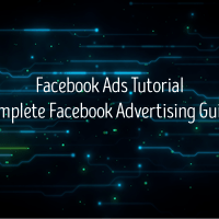 Facebook Ads Tutorial - Complete Facebook Advertising Guide