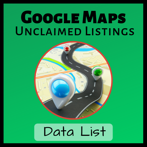 Google-Maps-Unclaimed-Listings-Data-List