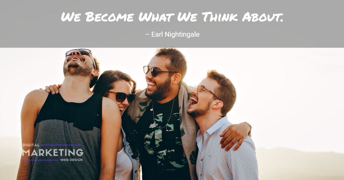We Become What We Think About – Earl Nightingale 1